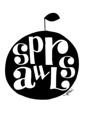 SPRAWLS