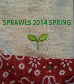 SPRAWLS 2014年春物入荷!