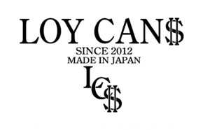 LOY CAN$ 取り扱い開始