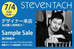 STeVeN TACHさん 来店+Sample Sale&Summer Sale開始!