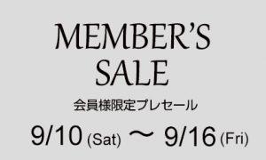 9/10(SAT)~MEMBER`S PRE SALE!