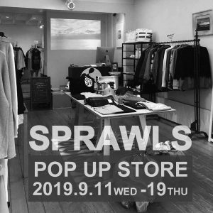 SPRAWLS POP UP STORE 2019-09